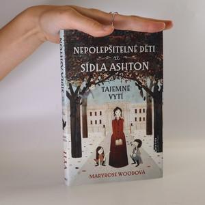 náhled knihy - Nepolepšitelné děti ze sídla Ashton. Tajemné vytí.