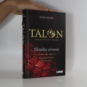náhled knihy - Zkouška věrnosti. Talon. Společenstvo draků