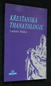 náhled knihy - Křesťanská thanatologie