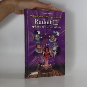 náhled knihy - Rudolf II. Spiknutí na císařském dvoře