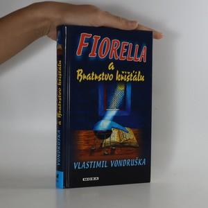 náhled knihy - Fiorella a Bratrstvo křišťálu