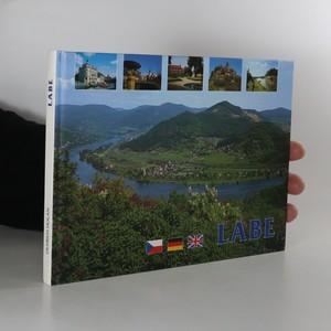 náhled knihy - Labe. Řeka a její okolí ve fotografii