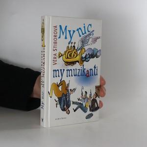 náhled knihy - My nic, my muzikanti