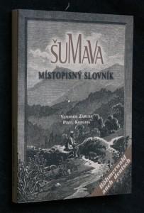 náhled knihy - Šumava: místopisný slovník