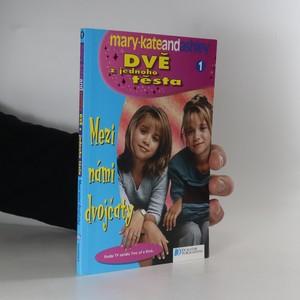náhled knihy - Dvě z jednoho těsta. 1, Mezi námi děvčaty