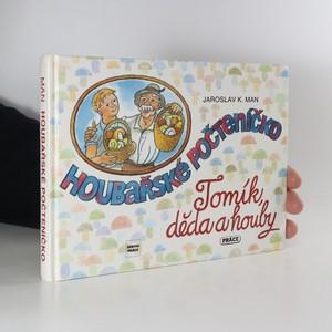 náhled knihy - Houbařské počteníčko. Tomík, děda a houby