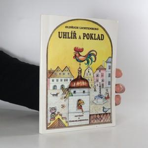 náhled knihy - Uhlíř a poklad. Pověsti z Českokamenicka