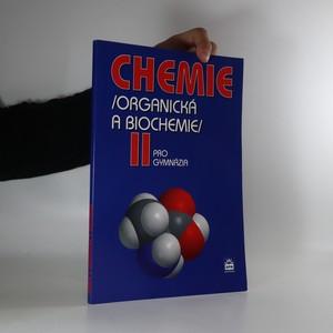 náhled knihy - Chemie II (organická a biochemie) pro gymnázia