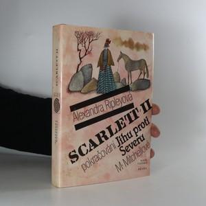 náhled knihy - Scarlett II. Pokračování Jihu proti Severu