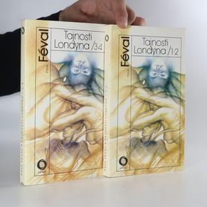 náhled knihy - Tajnosti Londýna. 1-2 a 3-4. (2 svazky)