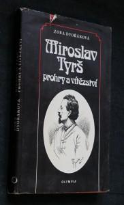 náhled knihy - Miroslav Tyrš : prohry a vítězství