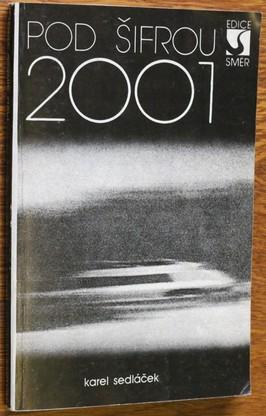 náhled knihy - Pod šifrou 2001 : dopravní projekty zítřka