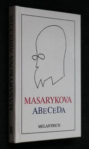 náhled knihy - Masarykova abeceda : výbor z myšlenek Tomáše Garrigua Masaryka