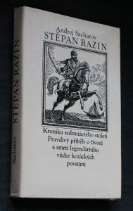 náhled knihy - Stěpan Razin : Kronika sedmnáctého století : Pravdivý příběh o životě a smrti legendárního vůdce kozáckých povstání