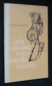 náhled knihy - Gajdy a gajdošská tradice na Valašsku a Slovácku