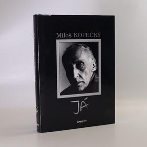 náhled knihy - Já. Soukromý život Miloše Kopeckého