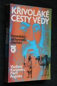 náhled knihy - Křivolaké cesty vědy : řemeslníci, alchymisté, chemici : pro čtenáře od 12 let