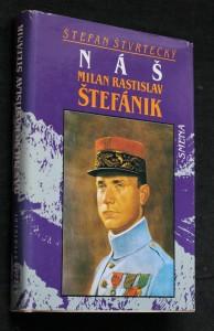 náhled knihy - Náš Milan Rastislav Štefánik