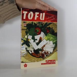 náhled knihy - Tofu. Vaříme zdravě a bez cholesterolu