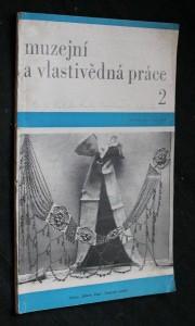 náhled knihy - Muzejní a vlastivědná práce 2, ročník XVII.