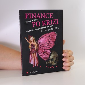 náhled knihy - Finance po krizi. Důsledky hospodářské recese a co bude dál