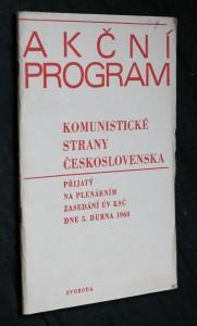 náhled knihy - Akční program Komunistické strany Československa přijatý na plenárním zasedání ÚV KSČ dne 5. dubna 1968