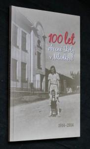 náhled knihy - 100 let obecné školy v Mladkově