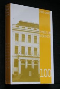 náhled knihy - Gymnázium Boskovice : 1900-2000 Gymnázium včera a dne, 3 svazky