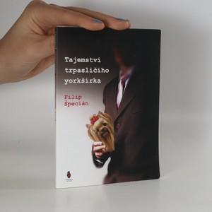 náhled knihy - Tajemství trpasličího yorkšírka