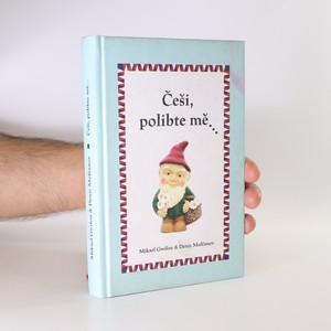 náhled knihy - Češi, polibte mě... Filozofická rozprava na mírně zlomyslné notě