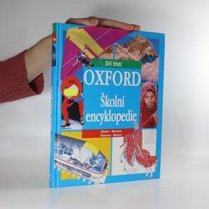 náhled knihy - Oxford. Školní encyklopedie. 3. díl. Duchové - Monzun.