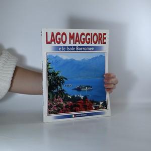 náhled knihy - Il Lago Maggiore e le Isole Borromee