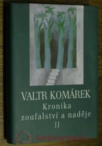 náhled knihy - Kronika zoufalství a naděje : sága z hlubin 20. století. II