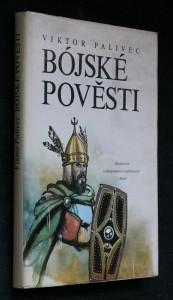 náhled knihy - Bójské pověsti : variace na torza zkazek a archeologických nálezů ze středních Čech