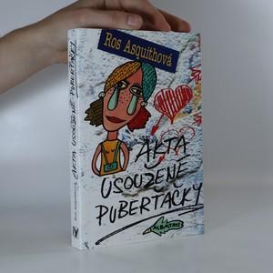 náhled knihy - Akta usoužené puberťačky
