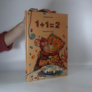 náhled knihy - 1+1=2. Veselé počítání se zvířátky