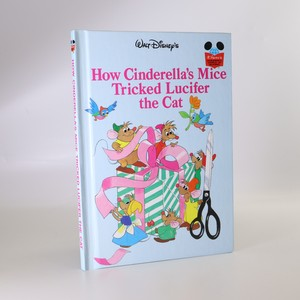 náhled knihy - How Cinderella's Mice Tricked Lucifer the Cat