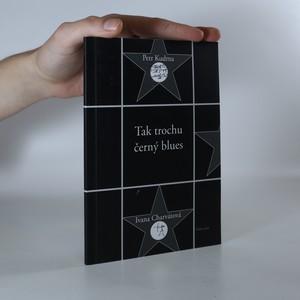 náhled knihy - Tak trochu černý blues (asi podpis)