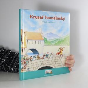 náhled knihy - Krysař hamelnský : příběh o slibech