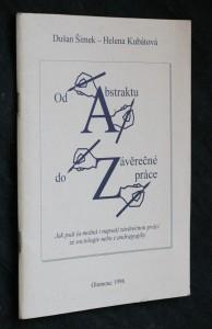 náhled knihy - Od abstraktu do závěrečné práce : jak psát (a možná i napsat) závěrečnou práci ze sociologie nebo z andragogiky