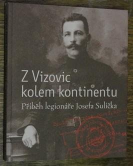 náhled knihy - Z Vizovic kolem kontinentu : příběh legionáře Josefa Sulíčka