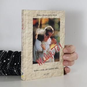 náhled knihy - Miluji tě! : kniha o tom jak vyjádřit lásku