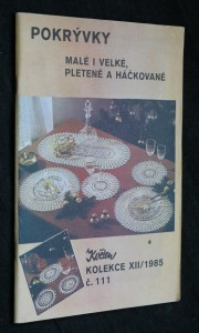 náhled knihy - Pokrývky malé i velké, pletené a háčkované, Květen, kolekce XII, č. 111