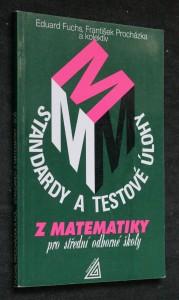 Standardy a testové úlohy z matematiky
