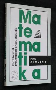 náhled knihy - Matematika pro gymnázia. Kombinatorika, pravděpodobnost, statistika