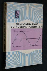 náhled knihy - Elementárny úvod do modernej matematiky
