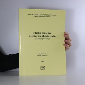 náhled knihy - Etická dimenze institucionálních změn (vybrané problémy)