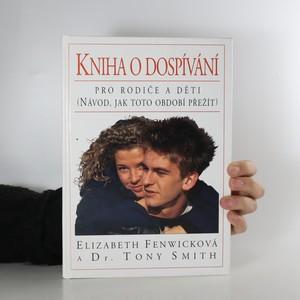 náhled knihy - Kniha o dospívání. Pro rodiče a děti