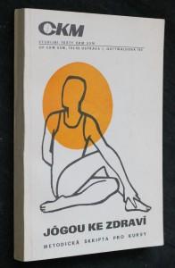 náhled knihy - Jógou ke zdraví : Metodická skripta pro kursy