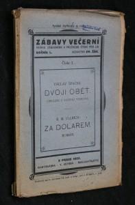 náhled knihy - Zábavy večerní, ročník L., číslo 3.:Dvojí oběť. Za dolarem